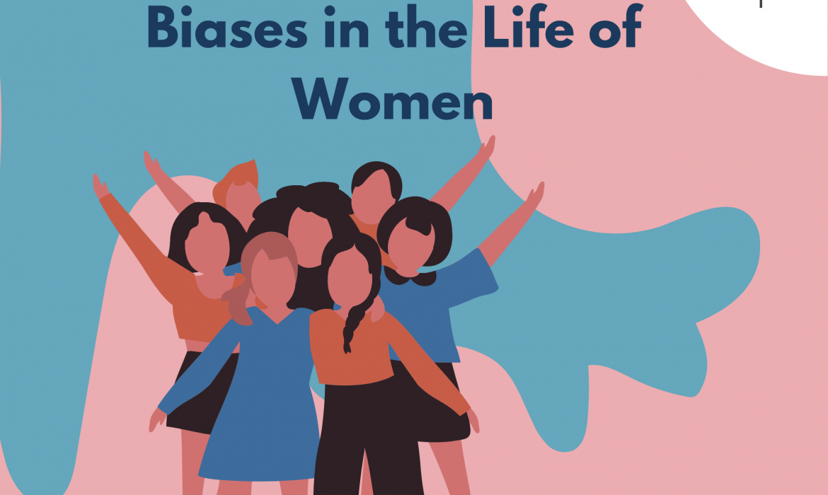 Biases In The Life Of Women