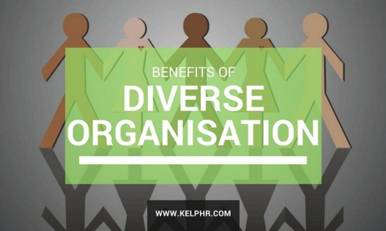 Benefits of a diverse organisation