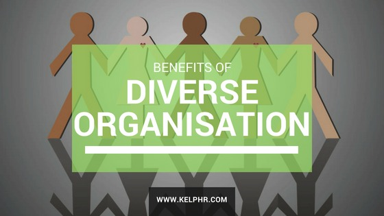 Diversity - Benefits of a diverse organisation