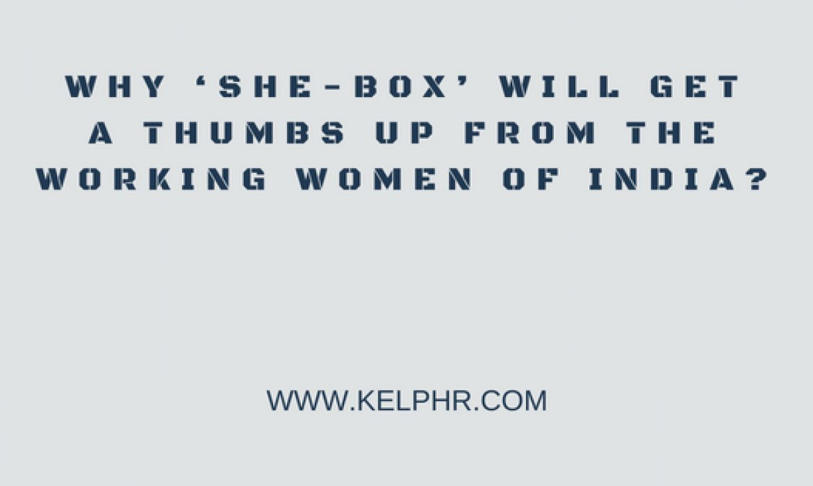 Why 'SHe-Box' will get a thumbs up from the working women of India?