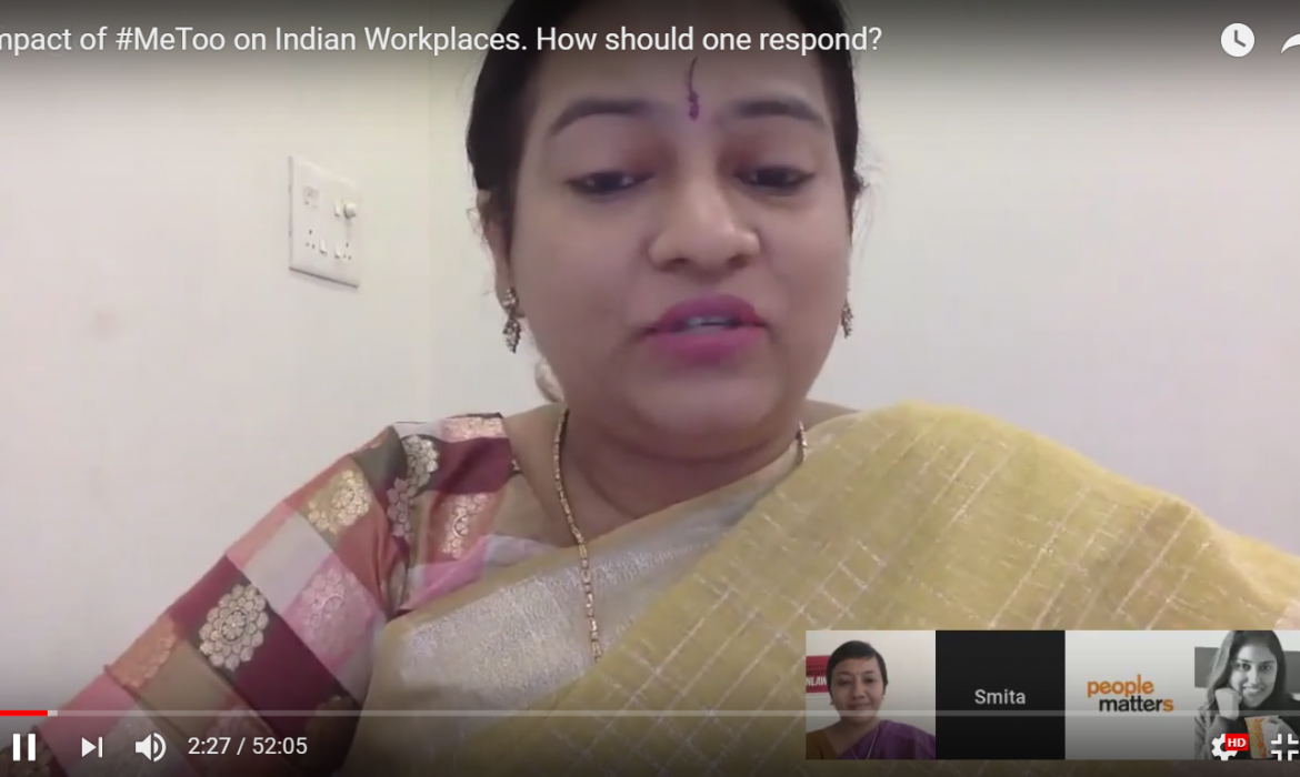 Impact of #MeToo on Indian Workplaces. How should one respond?