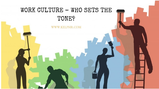 Workculture - Work Culture – Who sets the tone?