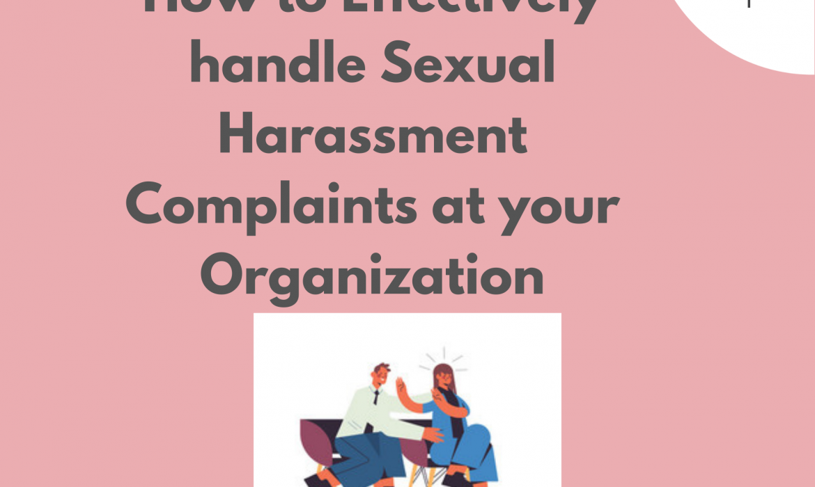 How to Effectively handle Sexual Harassment Complaints at your Organization