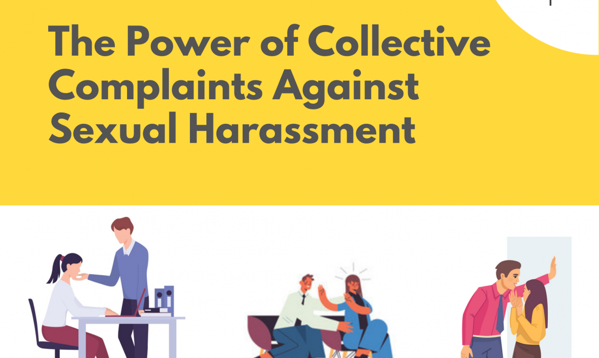 The Power of Collective Complaints Against Sexual Harassment