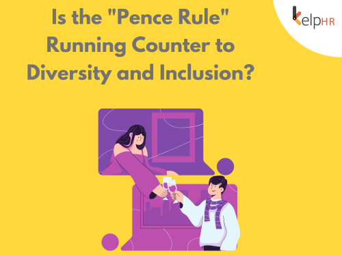"""Is the """"Pence Rule"""" Running Counter to Diversity and Inclusion?"""