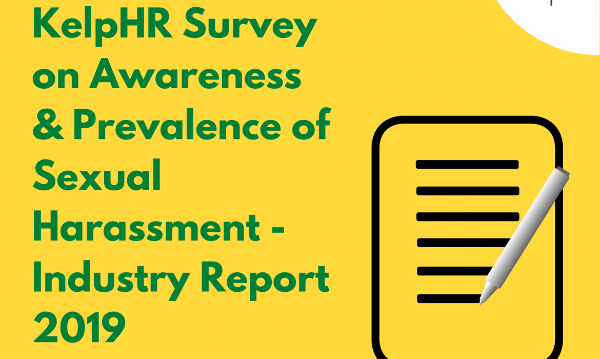 KelpHR Survey on Awareness & Prevalence of Sexual Harassment – Industry Report 2019