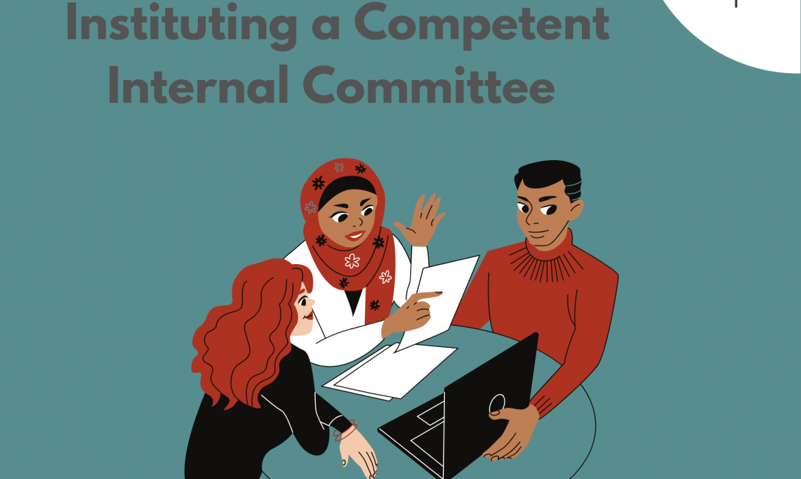 Instituting a Competent Internal Committee
