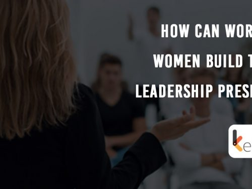 How can working women build their leadership presence?