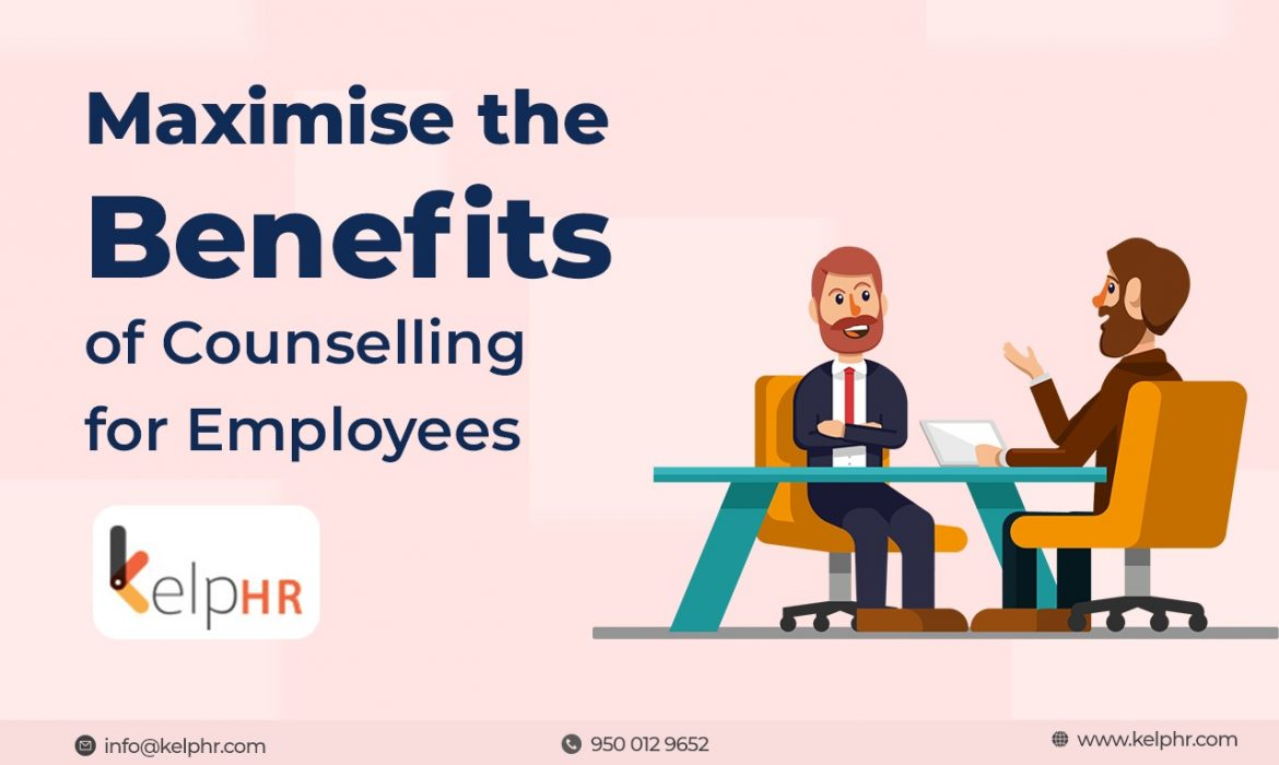 Maximise the benefits of Counselling for employees