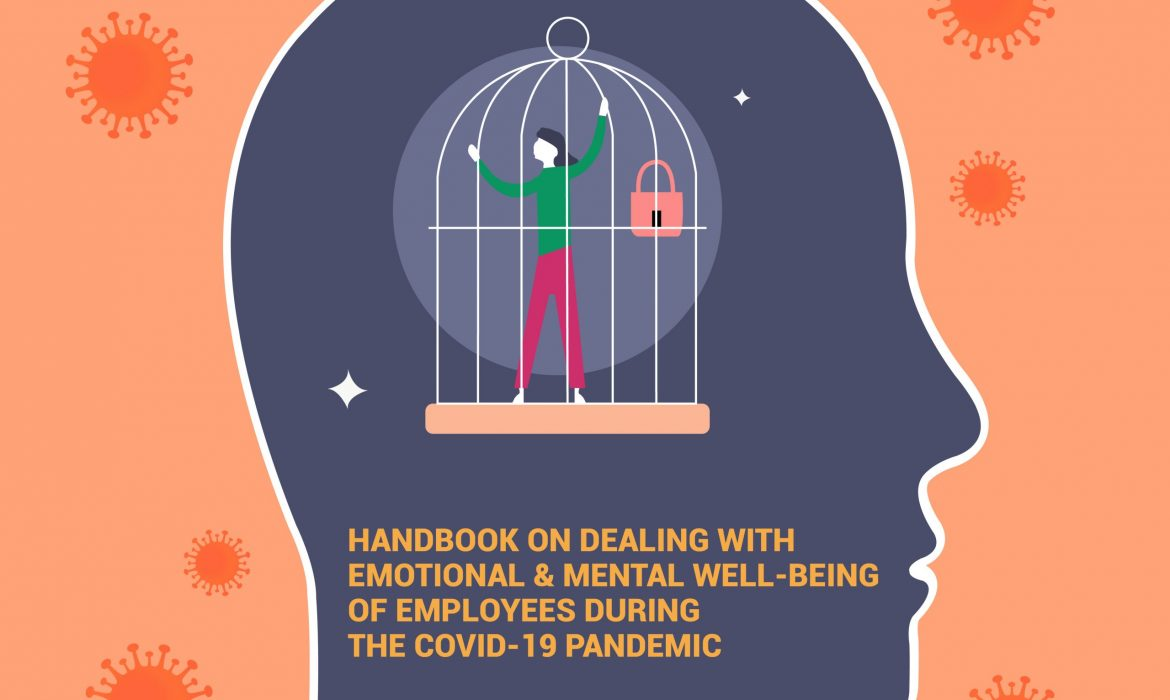 Handbook on Emotional & Mental Well-being of Employees During the Covid-19 Pandemic